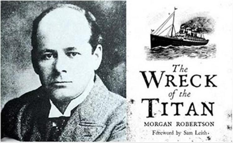 Морган Робертсон и его повесть, где в какой-то степени была предсказана была гибель «Титаника»